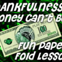 Thankfulness Money Cannot Buy Lesson
