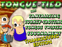 Tongue-Tied! The GAME Thanksgiving Edition
